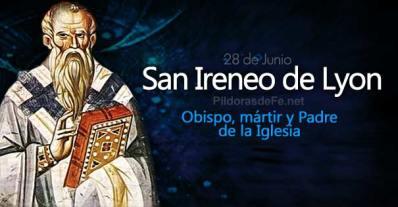 28-06-san-ireneo-de-lyon-obispo-padre-de-la-iglesia