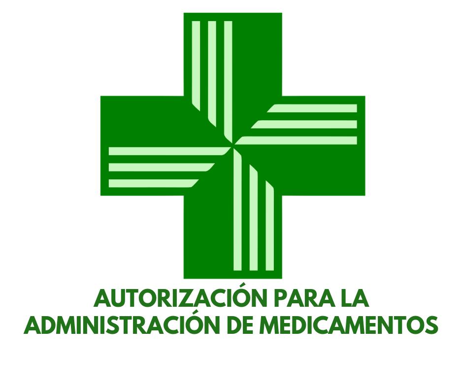 AUTORIZACIÓN PARA LA ADMINISTRACIÓN DE MEDICAMENTOS.png